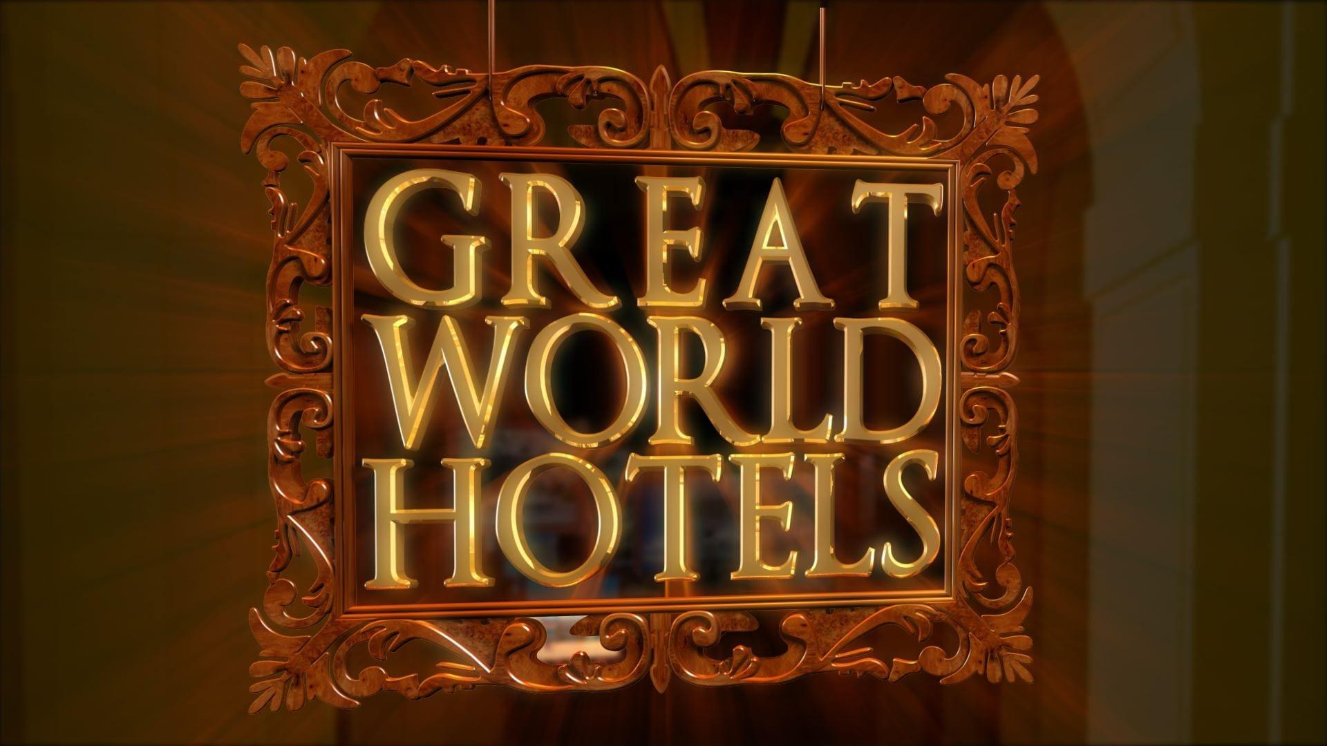 great world hotels travelxp
